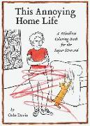 Cover-Bild zu This Annoying Home Life