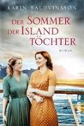 Cover-Bild zu Baldvinsson, Karin: Der Sommer der Islandtöchter