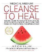 Cover-Bild zu WILLIAM, ANTHONY: Medical Medium Cleanse to Heal