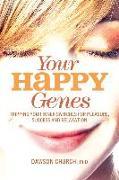 Cover-Bild zu Church, Dawson: Your Happy Genes