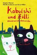 Cover-Bild zu Werner, Brigitte: Kabulski und Zilli - Ohwiewunderbarschön