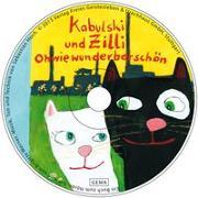 Cover-Bild zu Werner, Brigitte: Ohwiewunderbarschön Kabulski und Zilli - Ein Hörbuch
