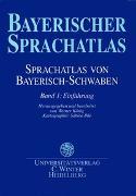 Cover-Bild zu König, Werner (Hrsg.): Sprachatlas von Bayerisch-Schwaben (SBS) / Einführung