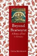 Cover-Bild zu Heinzelmann, Ursula: Beyond Bratwurst
