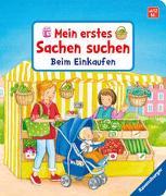 Cover-Bild zu Grimm, Sandra: Mein erstes Sachen suchen: Beim Einkaufen