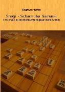 Cover-Bild zu Michels, Stephan: Shogi - Schach der Samurai
