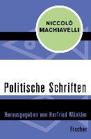 Cover-Bild zu Machiavelli, Niccolò: Politische Schriften (eBook)