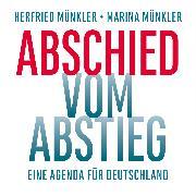 Cover-Bild zu Münkler, Herfried: Abschied vom Abstieg (Audio Download)