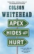 Cover-Bild zu Whitehead, Colson: Apex Hides the Hurt
