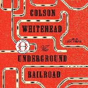 Cover-Bild zu Whitehead, Colson: The Underground Railroad (Oprah's Book Club)