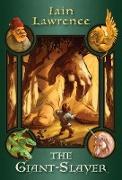 Cover-Bild zu Lawrence, Iain: The Giant-Slayer