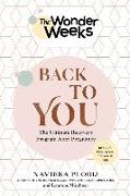 Cover-Bild zu Plooij, Xaviera: The Wonder Weeks Back to You: The Ultimate Recovery Program After Pregnancy