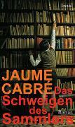 Cover-Bild zu Cabré, Jaume: Das Schweigen des Sammlers