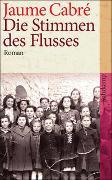 Cover-Bild zu Cabré, Jaume: Die Stimmen des Flusses