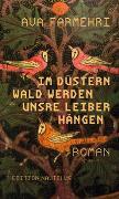 Cover-Bild zu Farmehri, Ava: Im düstern Wald werden unsre Leiber hängen