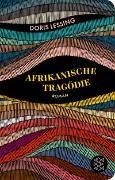 Cover-Bild zu Lessing, Doris: Afrikanische Tragödie