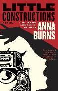 Cover-Bild zu Burns, Anna: Little Constructions