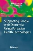 Cover-Bild zu Andersson, Anna-Lena: Supporting People with Dementia Using Pervasive Health Technologies
