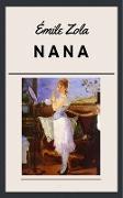 Cover-Bild zu Zola, Emile: Emile Zola: Nana (eBook)
