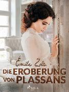 Cover-Bild zu Zola, Émile: Die Eroberung von Plassans (eBook)