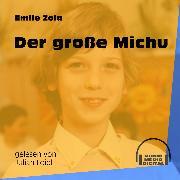 Cover-Bild zu Zola, Emile: Der große Michu (Ungekürzt) (Audio Download)