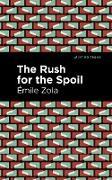 Cover-Bild zu Zola, Émile: The Rush for the Spoil (eBook)