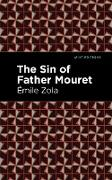 Cover-Bild zu Zola, Émile: The Sin of Father Mouret (eBook)