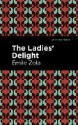Cover-Bild zu Zola, Émile: The Ladies' Delight (eBook)