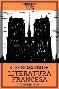 Cover-Bild zu Zola, Émile: 3 Libros para Conocer Literatura Francesa (eBook)