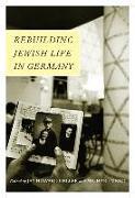 Cover-Bild zu Geller, Jay Howard (Solist): Rebuilding Jewish Life in Germany