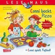"""Cover-Bild zu Schneider, Liane: LESEMAUS 204: """"Conni backt Pizza"""" + """"Conni spielt Fußball"""" Conni Doppelband"""