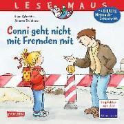 Cover-Bild zu Schneider, Liane: Conni geht nicht mit Fremden mit