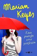 Cover-Bild zu Keyes, Marian: Una pareja casi perfecta / The Break