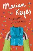 Cover-Bild zu Keyes, Marian: La Familia Y Otros Líos / Grown Ups