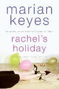 Cover-Bild zu Keyes, Marian: Rachel's Holiday