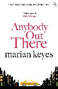 Cover-Bild zu Keyes, Marian: Anybody Out There