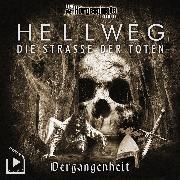 Cover-Bild zu Behnke, Katja: Hörgespinste Trilogie: Hellweg: Die Strasse der Toten - Teil 1 - Vergangenheit (Audio Download)
