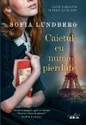 Cover-Bild zu Lundberg, Sofia: Caietul cu nume pierdute (eBook)