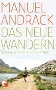 Cover-Bild zu Andrack, Manuel: Das neue Wandern