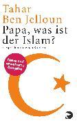 Cover-Bild zu Ben Jelloun, Tahar: Papa, was ist der Islam?
