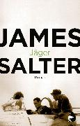 Cover-Bild zu Salter, James: Jäger