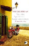 Cover-Bild zu Ervas, Fulvio: Nur der Spumante kann uns retten