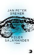 Cover-Bild zu Bremer, Jan Peter: Feuersalamander