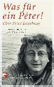 Cover-Bild zu Klammer, Angelika (Hrsg.): Was für ein Peter