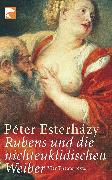 Cover-Bild zu Esterházy, Péter: Rubens und die nichteuklidischen Weiber