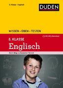 Cover-Bild zu Hock, Birgit: Wissen - Üben - Testen: Englisch 6. Klasse