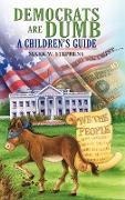 Cover-Bild zu Stephens, Mark W.: Democrats Are Dumb