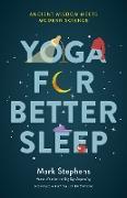 Cover-Bild zu Stephens, Mark: Yoga for Better Sleep