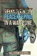 Cover-Bild zu Gonçalves, Paulo: Bosnia 95: Peacekeeping in a War zone
