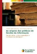 Cover-Bild zu Gonçalves, Paulo de Castro: As origens das práticas de Gestão da Informação